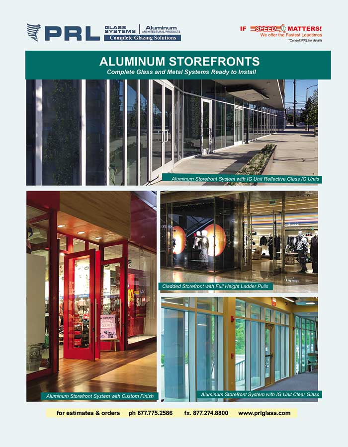 Aluminum Storefronts. Take advantage of all our Possibilities!