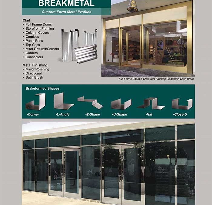 Architectural Break Metal Products. We're Your One-Stop-Shop!