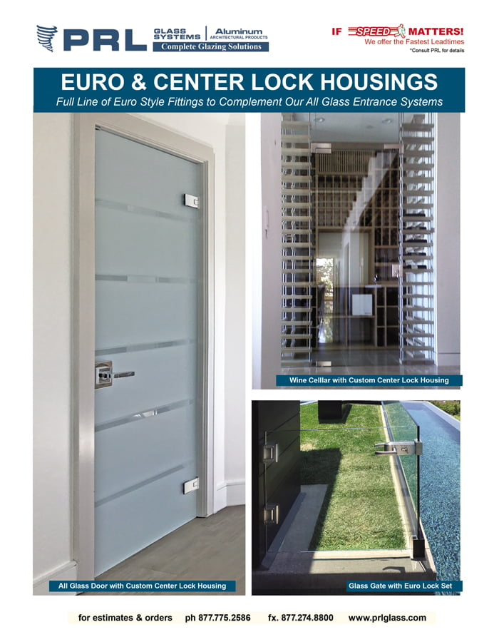 PRL's EURO & CENTER LOCK HOUSINGS, Get Them with your All-Glass Door Complete Systems & More!
