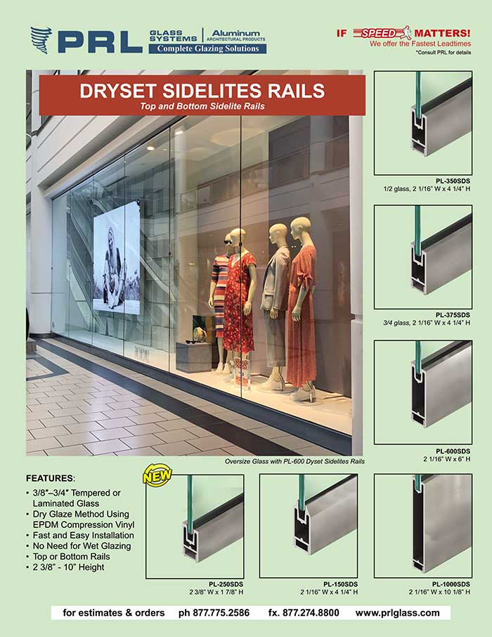 Dryset Sidelite Rails. For All-Glass Storefronts, Windows, Entry Surrounds & More!