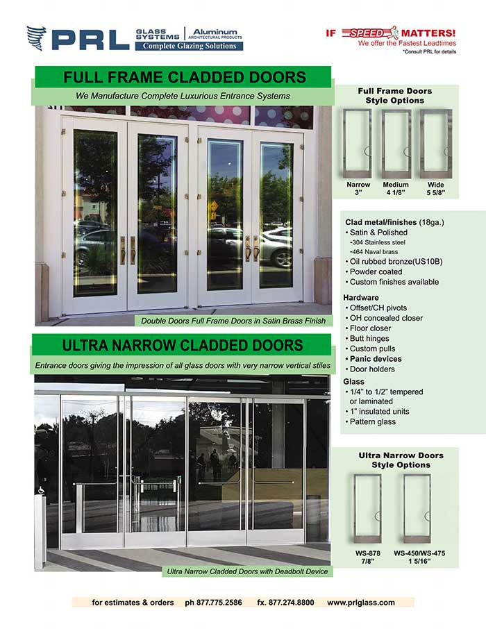 Full Framed Aluminum Entrance Doors. Vast Stiles & Complete Packages