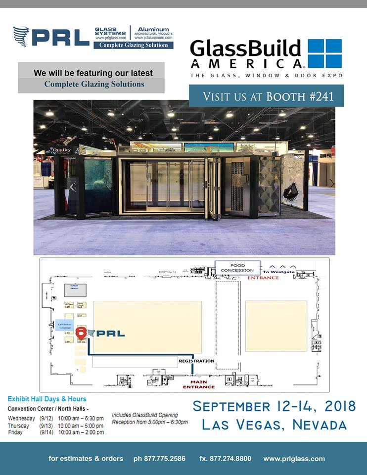 Pop in at booth #241 at GlassBuild America to see PRL's top rated glass and aluminum products!
