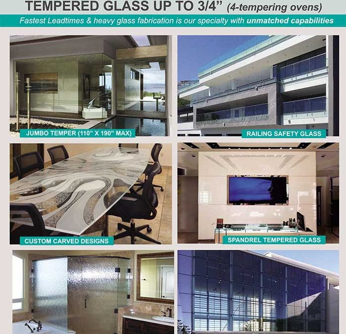 For Heavy Tempered Glass with the Fastest Lead-Times
