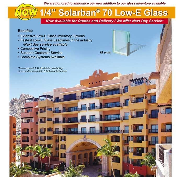 In Stock Now! Solarban® 70XL Solar Control Low E Glass
