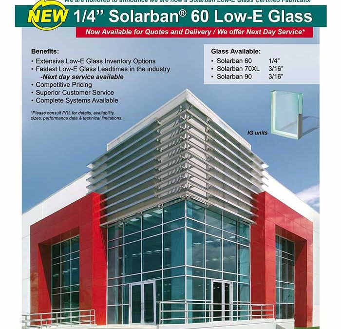 New Solarban Low E Glass Now Available!